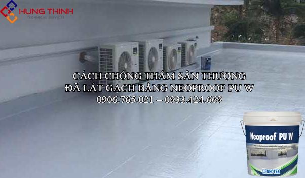 cach-chong-tham-san-thuong-da-lot-gach-bang-neoproof-pu-w